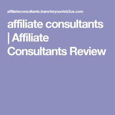 affiliate consultants   Affiliate Consultants Review