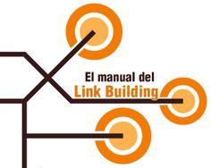 El manual del Link Building #linkbuilding #seo #posicionamentweb