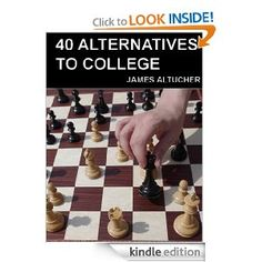 40 Alternatives to College (Free Kindle eBook)