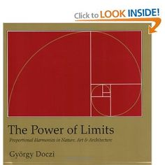 The Power of Limits: Proportional Harmonies in Nature, Art, and Architecture (Shambhala Pocket Classics)