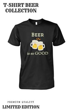 Viralstyle Is The Free Way To Sell High-quality T-shirts. Beer Humor, High Quality T Shirts, Things To Sell, Mens Tops, Funny, Collection, Design