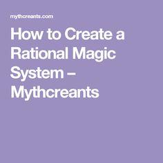 How to Create a Rational Magic System – Mythcreants