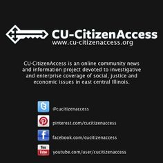 CU-CitizenAccess.org is a community news project focusing on the community in and around Urbana-Champaign, Illinois.
