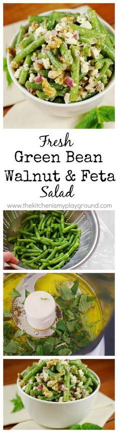 Fresh Green Bean, Walnut, and Feta Cheese Salad dressed with fresh mint vinaigrette ~ one amazingly delicious flavor combination. www.thekitchenismyplayground.com