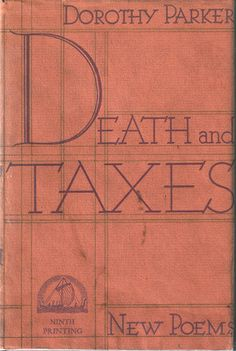 'Death and Taxes' by Dorothy Parker published in Dorothy Parker, Story Writer, Book Posters, American Poets, Vintage Classics, A Star Is Born, Screenwriting, I Love Books, Antique Books
