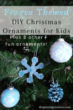 Christmas Ornaments for Kids to Make • The Growing Creatives