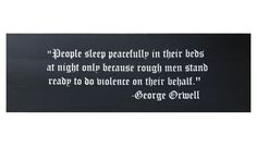 Extra Wide George Orwell Quote