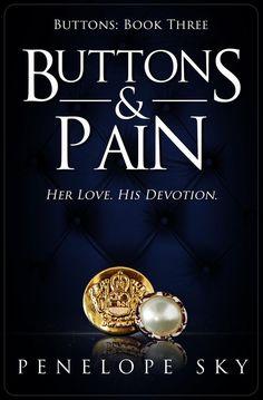Buttons & Pain - Penelope Sky - Book - BookPedia. Buttons & Pain - Penelope Sky e-book, synopsis, review..