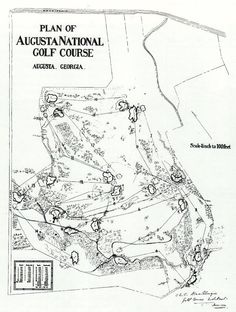 The original Augusta National Golf Course plan as designed by Alister MacKenzie.