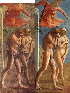 Massacio's Expulsion of Adam and Eve from Eden, in the Brancacci Chapel of the church Santa Maria del Carmine in Florence.