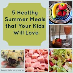 5 Healthy Summer Meals for Kids