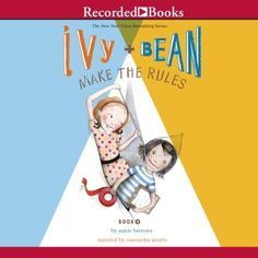 """Another must-listen from my #AudibleApp: """"Ivy and Bean Make the Rules"""" by Annie Barrows, narrated by Cassandra Morris."""