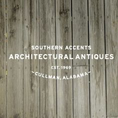 Southern Accents Architectural Antiques is one of the premiere architectural antique and salvage stores in the nation. Founded in 1969, this family-owned and operated business is known for its passion for rescuing architectural elements of historical significance. Our showroom, warehouses and outdoor lots, located in Cullman, Ala., boast an impressive collection of antique mantels, doors, stained glass, ironwork, salvaged wood and much more, all connecting us back to our motto: We save old…