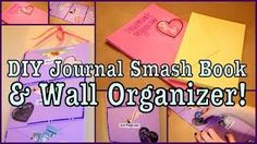 DIY JOURNAL SMASH BOOK AND WALL ORGANIZER