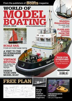 Model Boats Special Issue Summer 2013 - Magazine Covers and Contents Wooden Model Boats, Wooden Boats, Boat Building, Model Building, Rowing Shell, Submarine Museum, Model Boat Plans, Ship Paintings, Boat Kits