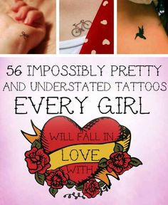 I could be talked into some of these - 56 Impossibly Pretty And Understated Tattoos Every Girl Will Fall In Love With