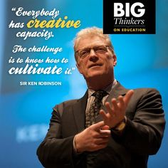 How do you cultivate creativity? #DotDay School Leadership, Educational Leadership, Educational Thoughts, Educational Quotes, Characteristics Of Effective Learning, Ken Robinson, Create Quotes, Leader In Me, Arts Integration