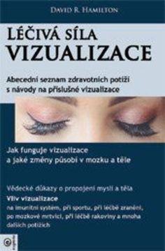 Léčivá síla vizualizace - David Hamilton Mafia, Thriller, Hamilton, Roman, Film, Medicine, Author, Movie, Film Stock