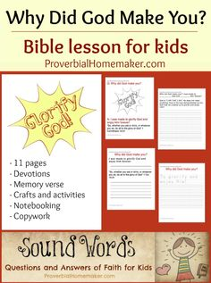 Why Did God Make You? Bible lesson for kids including memory verse, devotions, crafts and activities, copywork, and notebooking pages. From the Sound Words curriculum by ProverbialHomemaker.com