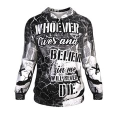 Christian hoodies-christian gift idea- This christian all over print hoodie with Bible verse John Whoever lives and believer in me will never die is a perfect christian gift for your loved one! Bible Verses About Strength, Quotes About Strength In Hard Times, Bible Verses About Love, Quotes About God, Faith Verses, Prayer Verses, Prayer Quotes, Bible Verses Quotes, New Quotes