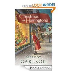 Christmas at Harrington's [Kindle Edition], (christian christmas, inspirational, christian fiction, christmas, melody carlson, kindle freebie, contemporary fiction, family values, hope, christian romance)