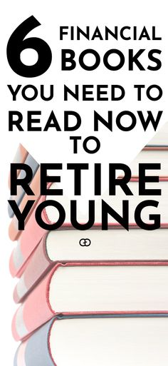 Retire young and become financial independent: a list of books that helped me embracing happiness and following my true dreams. Inspirational and life-changing financial books to retire young.