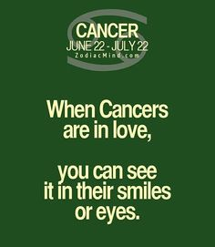 When #Cancers are in love, you can see it in their smiles or eyes