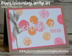 Julie Kettlewell - Stampin Up UK Independent Demonstrator - Order products 24/7: Happy Celebrations Stamp Set