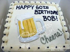 beer mug cake by Desserts by Lori 90th Birthday Parties, Dad Birthday, Boyfriend Birthday, Birthday Sheet Cakes, Birthday Cakes For Men, Beer Mug Cake, Beer Cakes, Octoberfest Party, Beer Decorations