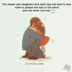 I miss my Daddy ..  This is sooo true!