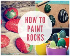 How to Paint Rocks This Summer - Rock painting ideas that actually look…