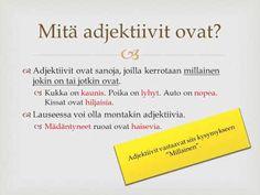 adjektiivit - YouTube Finnish Language, Grammar, Finland, Literature, Classroom, Teaching, Writing, Education, School