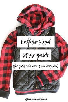 How to wear Buffalo Plaid if, you know, you're not a lumberjack. A Girl's Style Guide to Buffalo Check Plaid. Plaid Fashion, Girl Fashion, It Goes On, Buffalo Check, Black Pattern, Buffalo Plaid, Suits You, Style Guides, Wonderland