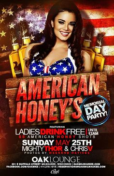 Memorial Day weekend at Oak Lounge Milwaukee with the American Honey's! Ladies drink free until midnight