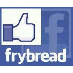 Frybread is awesome!!!