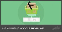 Selling Physical Products?  Scale Up With These 6 Google Product Listing Ad (PLA) Tips