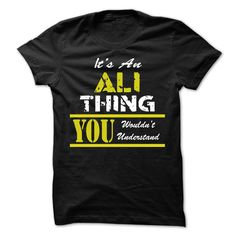 Its An ALI Thing, You Wouldnt Understand !! - #bachelorette shirt #shirt style. BUY IT => https://www.sunfrog.com/LifeStyle/Its-An-ALI-Thing-You-Wouldnt-Understand--30921561-Guys.html?68278
