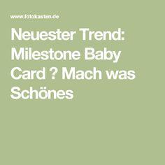 Neuester Trend: Milestone Baby Card ⋆ Mach was Schönes