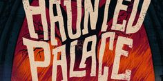 The Haunted Palace on Behance