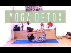 YOGA DETOX - Purifica y Desintoxica a tu Organismo - YouTube