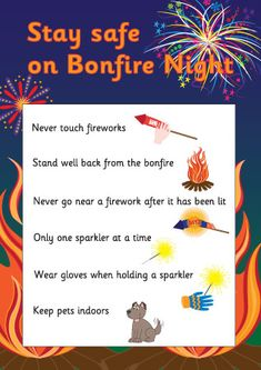 Decorative and informative poster offering advice to children on how to stay safe on fireworks / bonfire night. Bonfire Night Safety, Bonfire Night Guy Fawkes, Bonfire Night Activities, Bonfire Night Crafts, Guy Fawkes Night, Autumn Activities, Bonfire Ideas, Fireworks Quotes, Fireworks Pictures