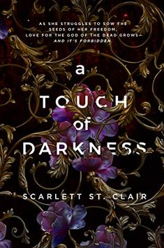 A Touch of Darkness by Scarlett St. Clair Book Club Books, Book Nerd, Book Lists, Book 1, Books To Read, My Books, Lore Olympus, Hades And Persephone, Fantasy Books
