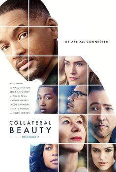 Collateral Beauty poster (Will Smith Edward Norton Keira Knightley Michael Pena Kate Winslet Helen Mirren) Films Hd, Films Cinema, Hd Movies, Movies To Watch, Movies Online, Movies And Tv Shows, July Movies, 2016 Movies, Movies Free