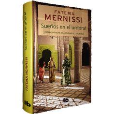 """""""Sueños en el umbral"""" de Fatima Mernisi. Biblioteca Pública Municipal """"Jorge Luis Borges"""" (Campanillas) C/  Ramírez Arcas, 2 T. 951 92 61 09 Fecha: día 7 de marzo de 2014"""