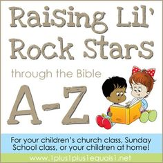 Raising Little Rock Stars Through the Bible A-Z from www.1plus1plus1equals1.net