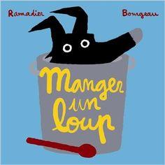Amazon.fr - Manger un loup - Vincent Bourgeau, Cédric Ramadier - Livres