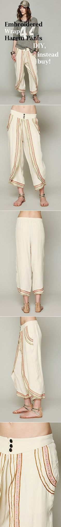 Idea - Embroidered Wrap Harem Pants DIY,