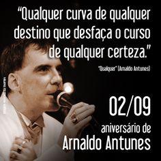 Arnaldo Antunes, Músico, poeta, compositor, artista plástico e multimídia, nasceu em São Paulo. Ingressou no curso de Letras da USP, em 1982, integrou o grupo músico-teatral Aguilar e Banda Performática.