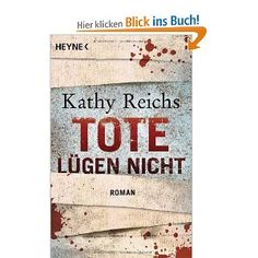 Kathy Reichs , die romanvorlagen zur serie Bones