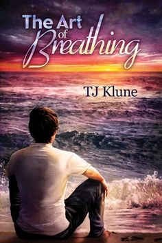 Author Review: The Art Of Breathing by TJ Klune